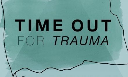 """A """"Time Out For Trauma"""" 